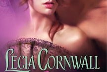 Books by Lecia Cornwall / The stories behind the stories by historical romance author Lecia Cornwall