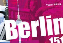 Berlin 151 / Berlin 151 - Die Stadt im ewigen Aufbruch, ihre Orte und ihre Menschen in 151 Momentaufnahmen