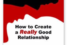 Wanted - How to Create a Really Good Relationship