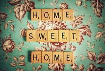 HOME, sweet home / by Nikki Allen