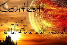 """Contest: La """"mia""""è la fine del mondo!"""