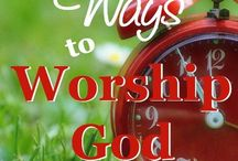 how to worship  God