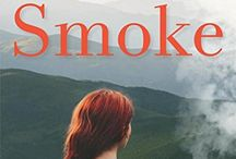 SMOKE - Release Oct 20th! / From the internationally bestselling author Catherine McKenzie comes an evocative tale of two women navigating the secrets and lies at the heart of a wildfire threatening their town.