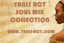 Yanis Act - Soul Music Collection / Welcome on Yanis Act - Soul Music Collection. Dj live mix by Yanis and featuring. Disocver, follow, join and share it !
