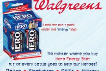 Walgreens / Go to Walgreens today in order to get your Hero Energy Shots and support the 32 million Americans in uniform with every purchase.
