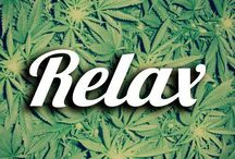 Kush & Relax Quotes / Inspirational and relaxing quotes.  / by Dank Tank