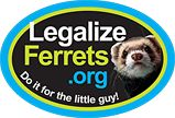 Merchandise / Help support ferret legalization in California by buying our promotional products