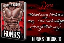 #HUNKS / Every woman deserves a HUNK.  Welcome to the new series by bestselling author Michelle Hughes, #HUNKS / by Michelle Hughes