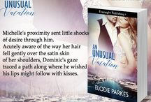 An Unusual Vacation / New release erotic, romantic suspense from Evernight Publishing