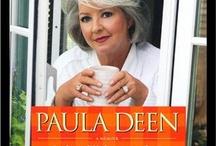 Paula Deen  / by Sandra Sizemore