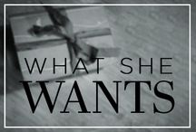 What She Wants / Pinspiration for the Ana Steele on your holiday gift list. / by Fifty Shades of Grey