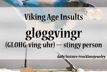 Viking ~ Facts & Anecdotes
