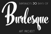 "The 30 Days of Burlesque Art Project / It's that time of the year again. For this cycle, the theme for my ""30 days of"" art project is the wide wonderful world of Burlesque in all it's facets, beauty, and eras. I use the term ""Burlesque"" loosely because the language of that word FOR ME includes dancers, showgirls chorus girls, Strip teasers, Peelers, Vedettes, Las Diosas de Carne"" (""Flesh Goddesses"") Follies, Revues and Cabaret from the 1880s to now from a variety of countries. More at www.artofsantiago.com  -Santiago-"