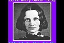 LOVE MARY BAKER EDDY by Deita Klaus