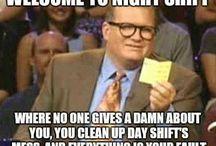 • Night shift Nurse •