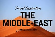 Middle East Travel Inspiration / Hints and tips for your next trip to the Middle East