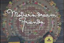 Mothers dream friends quilts
