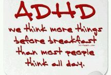 ADD / ADHD / I has it.