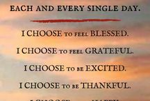 Attitude of Gratitude / All things positive in life. All forms of positive energy.