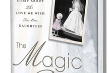"""The Magic Room / The Magic Room: A Story About The Love We Wish For Our Daughters.  """"Illuminating the poignant aspects of a woman's journey to the altar, The Magic Room tells the stories of memorable women on the brink of commitment. Run by the same family for four generations, Becker's has witnessed transformations in how America views the institution of marriage. Wall Street Journal columnist Jeffrey Zaslow weaves their true stories using a reporter's research and a father's heart."""""""