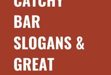 Bar Slogans & Great Taglines