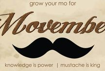 Movember / Gentlemen, put down your razors and grow your mo for Movember!