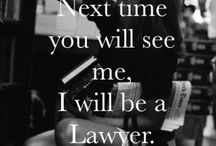 "Lady Lawyer  / Aspirații/Job/""What I wanna be?""/"