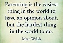 Parenting Quotes / Quotes to inspire you or cheer you up on a hard day -  a bit of relaxation and humour to keep you going!