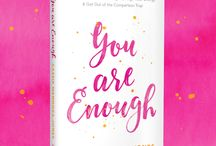 You Are Enough / In my book, You Are Enough, I'll guide you through how to truly know your worth, elevate your thoughts, align your energy and get out of the comparison trap.  It's time to believe you're good enough, today.