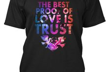 The best proof of love is trust / Nice t-shirt love &trust