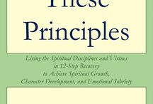 "Practice These Principles Book Cover / Front and back covers of the book ""Practice These Principles: Living the Spiritual Disciplines and Virtues in 12-Step Recovery to Achieve Spiritual Growth, Character Development, and Emotional Sobriety"""