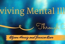 Surviving Mental Illness / All things about mental illness and mental health. Stay tuned for our anthology in 2015.