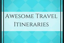 Awesome Travel Itineraries