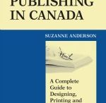 Self Publishing in Canada / This book makes the self-publishing process easy to understand. You are guided step-by-step to publishing your own book.
