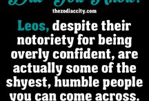 My Zodiac Sign: Leo. / In some ways, I'm all of the Zodiac signs, but I'm mostly Leo. / by AnonymousTaco