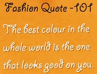Fashion Quotes  / If you love Fashion you will agree, if you agree you'll Re-Pin :) ..! Because its Worth Sharing ... ;)  / by Renee Bertrand