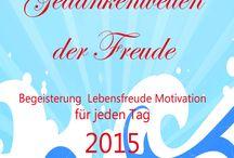 Kalender 2015 / Gedankenwellen der Freude: Begeisterung, Lebensfreude, Motivation für jeden Tag Taschenbuch
