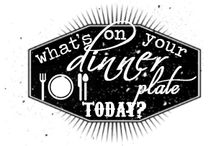What's on your Dinner Plate Today? / Share what's on your dinner plate today everyday!
