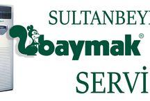 Sultanbeyli baymak servisi