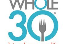 Whole 30 Challenge / Eating clean