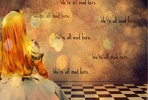 Alice in Wonderland / And the mome raths outgrabe <3 / by Ashley Powell