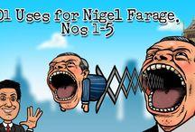 101 Uses for Nigel Farage
