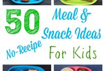 Meals and snack ideas for kids