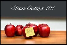 "Clean Eating Inspiration / What is Clean Eating? From The Eat-Clean Diet web site (http://www.eatcleandiet.com): ""Eating Clean is about choosing fresh, whole foods with all of their nutrients intact."" / by Alphabet Salad Productions"