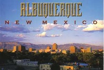 {Albuquerque - My Forever Home} / by Laura Yelton