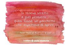 I colori delle mamme - Citazioni