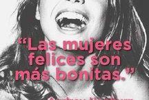 HAPPY DAY / las mujeres felices son mas bonitas