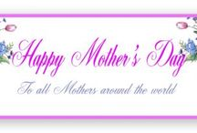 Mothers Day Greeting / I hope all Mother out there in Cyber land always have great days and especially 'great' on 'Mothers Day