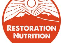 Restoration Nutrition / Great recipes for whilst you are working on restoring your health.