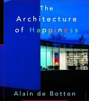 Books Worth Reading / THE ARCHITECTURE OF HAPPINESS by Alain de Botton- contemporary French philosopher Alain de Botton tackles architecture in this book.  A fun read - full of historical tidbits on famous architects. Very accessible and thought-provoking for designers, architects or just home owners.